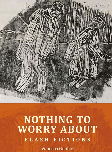 Nothing to Worry About by Vanessa Gebbie