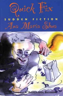 Quick Fix: Sudden Fiction by Ana Maria Shua