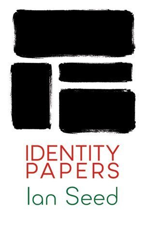 Identity Papers by Ian Seed